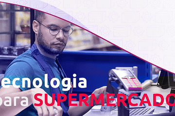 tecnologia para supermercados